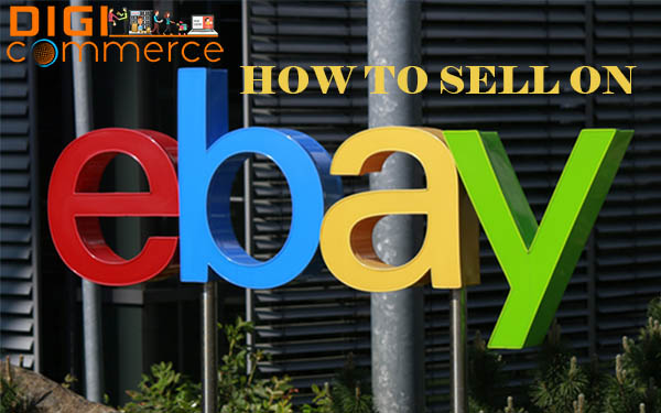 How To Sell On Ebay Ebay Sell Online Selling On Ebay